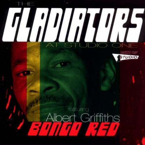 Gladiators , The - Bongo Red: At Studio One (Featuring Albert Griffiths)