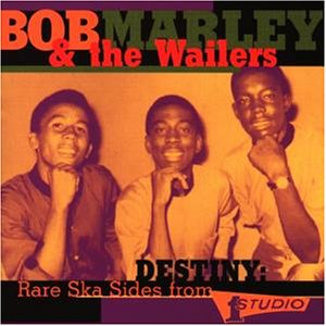 Marley , Bob & Wailers , The - Destiny: Rare Ska Sides from Studio One
