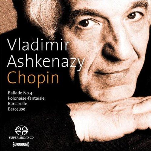 Ashkenazy , Vladimir - Chopin Ballade No. 4 / Polonaise-Fantaisie