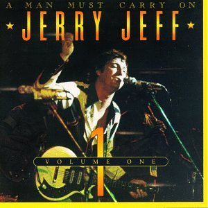Walker , Jerry Jeff - A Man must carry on 1