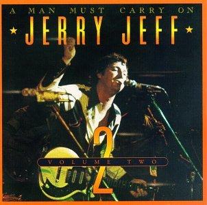 Walker , Jerry Jeff - A Man must carry on 2