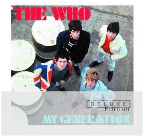 Who , The - My Generation (Deluxe Edition)