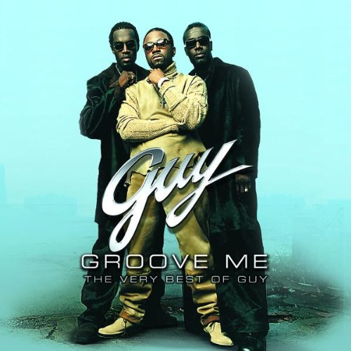 Guy - Groove Me - The very Best of