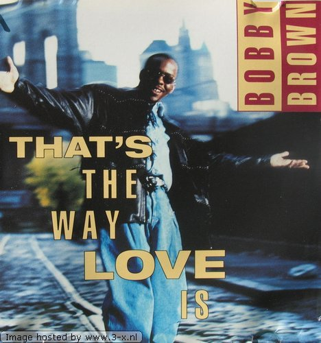 Brown , Bobby - That's the Way Love Is (Maxi)