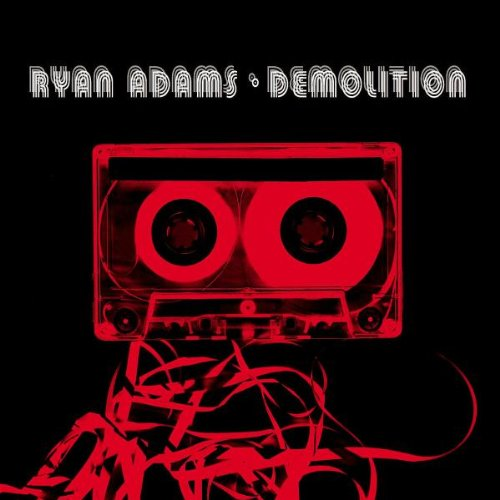 Adams , Ryan - Demolition