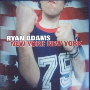 Adams , Ryan - New York New York (Maxi)