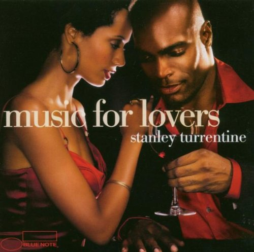 Turrentine , Stanley - Music For Lovers