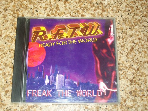 Ready for the World - Freak the World