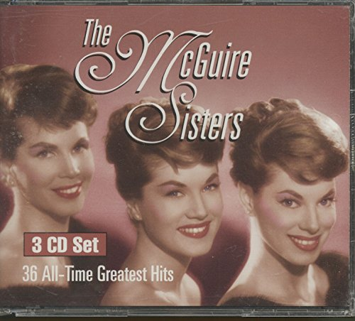 McGuire Sisters , The - 36 All-Time Greatest Hits