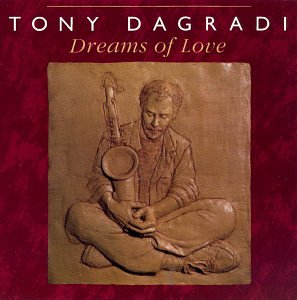 Dagradi , Tony - Dreams of Love