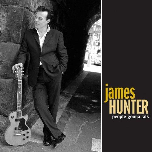 Hunter , James - People Gonna Talk