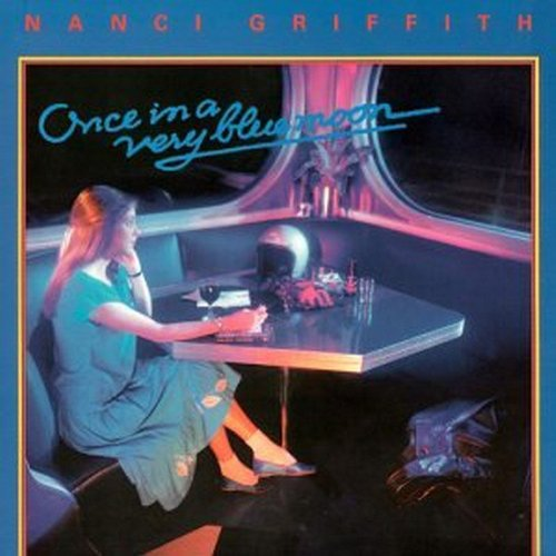 Griffith , Nanci - Once In A Very Blue Moon
