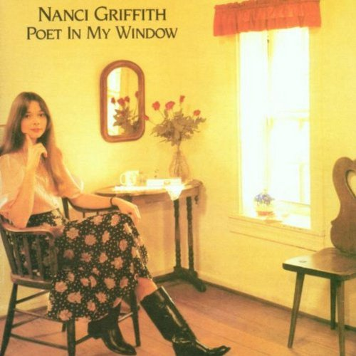 Griffith , Nanci - Poet In My Window