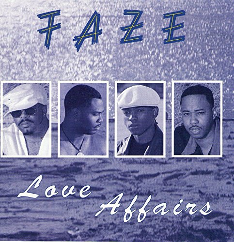Faze - Love Affairs