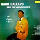 Ballard , Hank - Mr. Rhythm & Blues