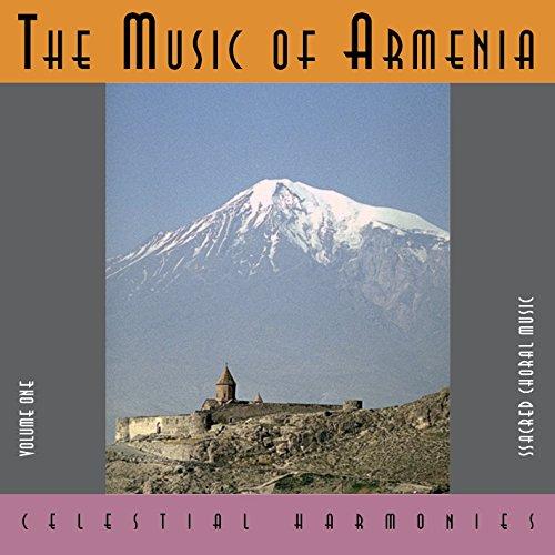 Haissmavourk Choir , The - The Music Of Armenia 1: Sacred Choral Music