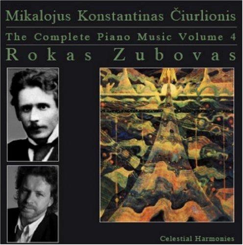 Ciurlionis , Mikalojus Konstantinas - The Complete Piano Music 4 (Zubovas)