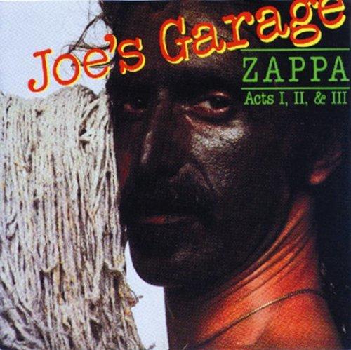 Zappa , Frank - Joe´s Garage Acts I, II & III