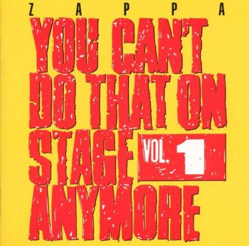 Zappa , Frank - You can't do that on stage anymore 1