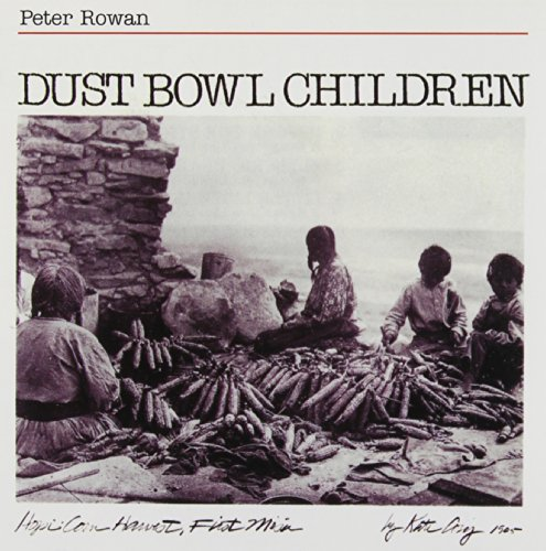 Rowan , Peter - Dust Bowl Children