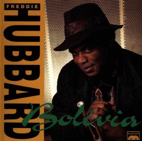 Hubbard , Freddie - Bolivia