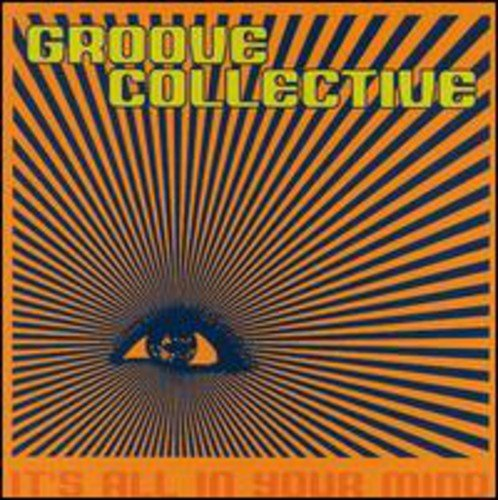 Groove Collective - It's All in Your Mind
