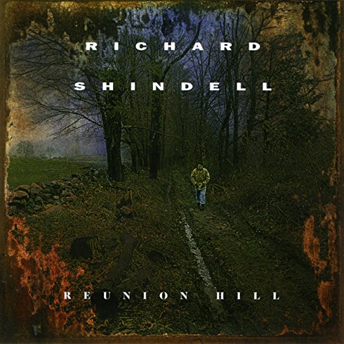 Shindell , Richard - Reunion Hill