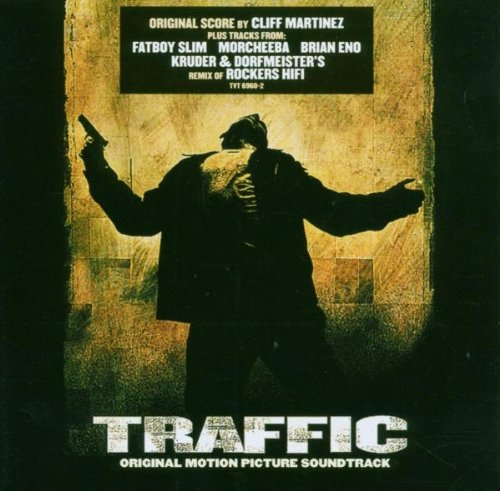 OST - Traffic - Macht des Kartells