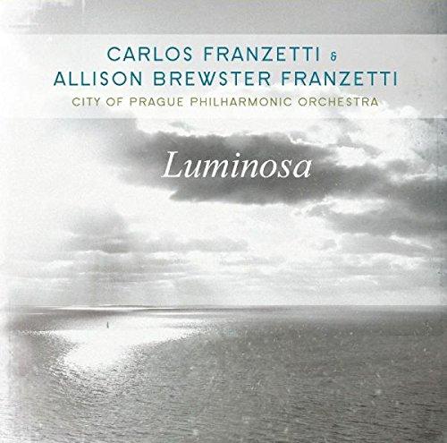 Franzetti , Carlos & Brewster Franzetti , Allison - Luminosa