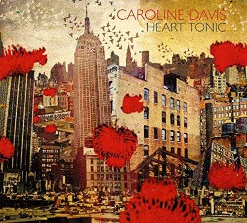 Davis , Caroline - Heart Tonic