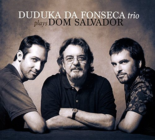 Duduka Da Fonseca Trio - Plays Dom Salvador
