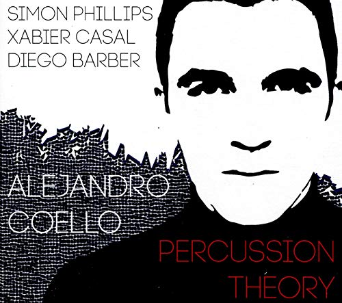 Coello , Alejandro - Percussion Theory (With Phillips, Casal, Barber)