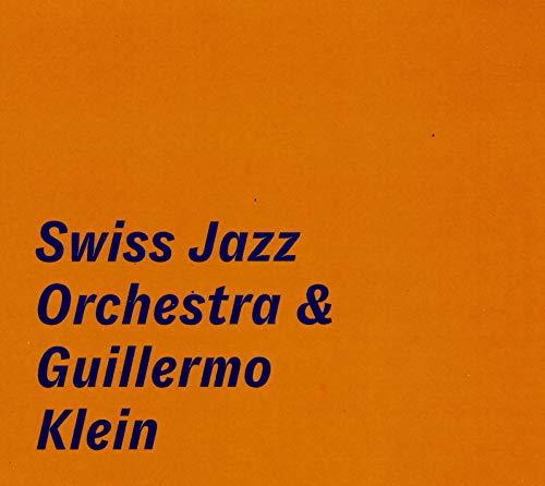 Swiss Jazz Orchestra & Guillermo Klein - o. Titel