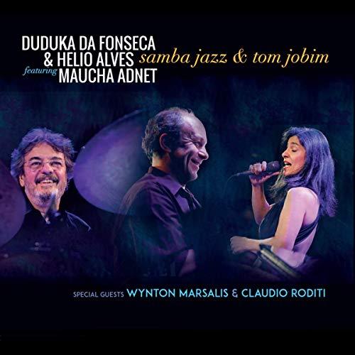 Fonseca , Duduka Da & Alves , Helio feat. Adnet , Maucha - Samba Jazz & Tom Jobim