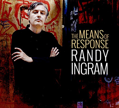 Ingram , Randy - The Means Of Response