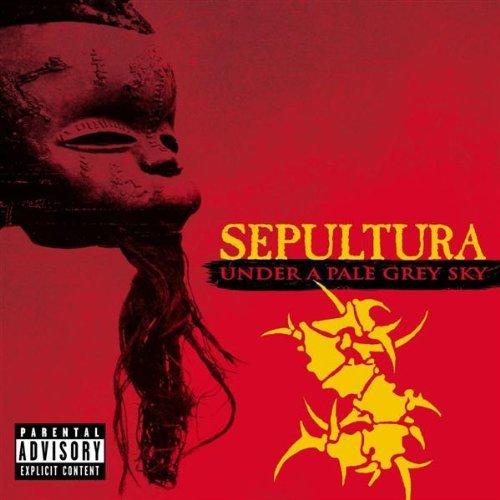 Sepultura - Under a pale grey sky