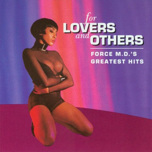 Force M.D.'s - For Lovers and others - Greatest Hits