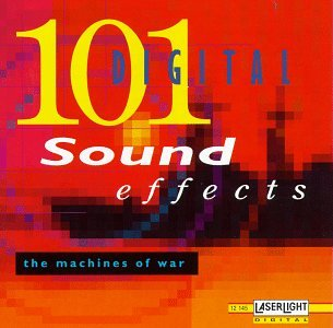 101 Digital Sound effects - The machines of war