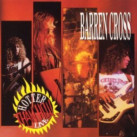 Barren Cross - Hotter than hell - Live