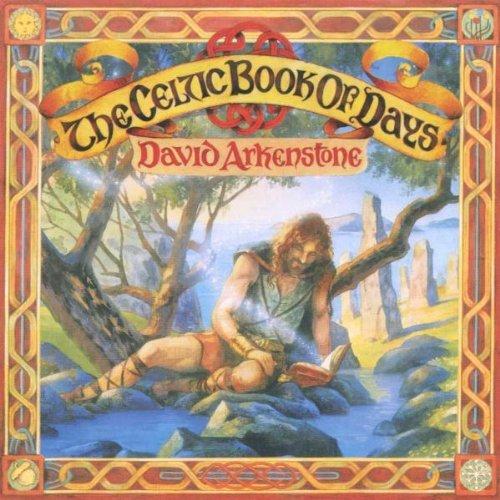Arkenstone , David - The Celtic Book of Days