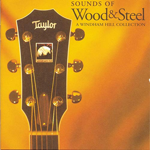 Sampler - Sounds Of Wood & Steel - A Windham Hill Collection