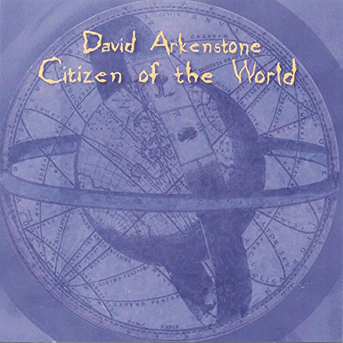 Arkenstone , David - Citizen of the World