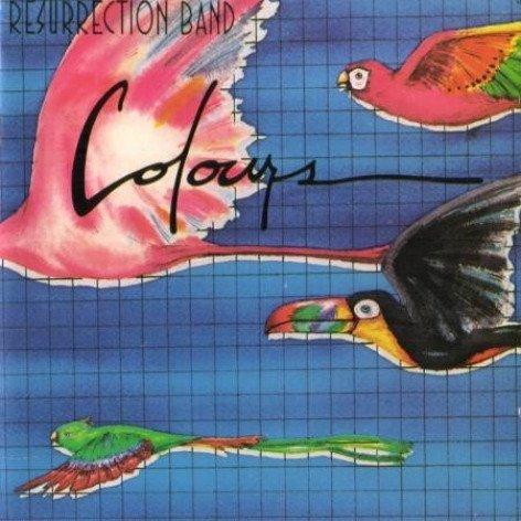 Resurrection Band - Colours
