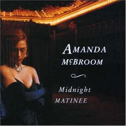 McBroom , Amanda - Midnight Matinee