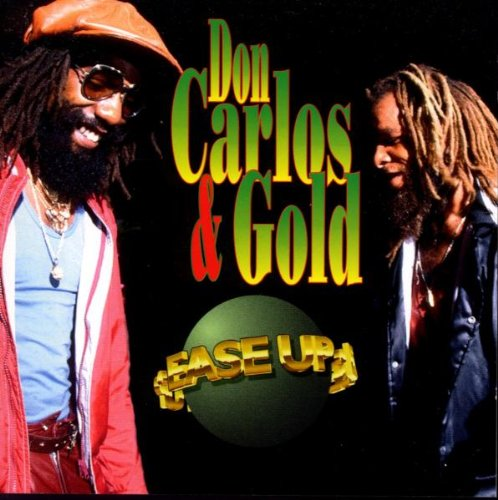 Don Carlos & Gold - Ease Up