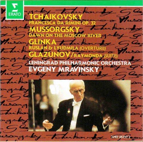 Mravinsky , Evgeny & LPO - Tchaikovsky: Francesca Da Rimini Op. 32 / Mussorgsky: Dawn On The Moscow River / Glinka: Ruslan & Lyudmila (Overture) / Glazunov: Raymonda (Suite)