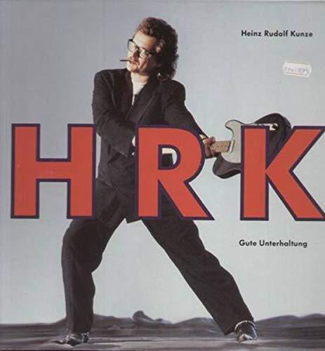 Kunze , Heinz Rudolf - Gute Unterhaltung (Vinyl)