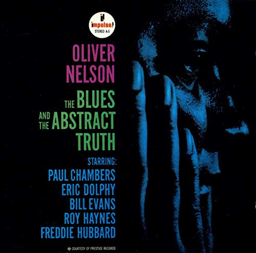 Nelson , Oliver - The Blues And The Abstract Truth (With Chambers, Dolphy, Evans, Haynes, Hubbard)