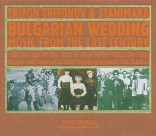 Trifonov , Trifon - Bulgarian Wedding Music