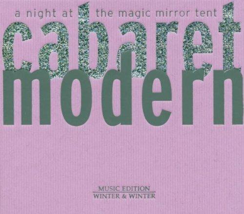 Sampler - Cabaret Modern - A Night At The Magic Mirror Tent